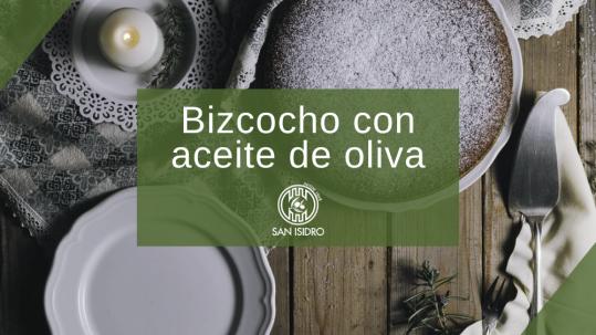 Bizcocho de aceite de oliva