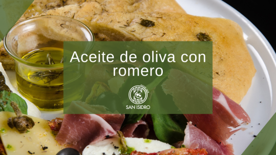 Aceite de oliva con romero. Beneficios