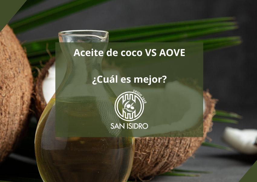 Aceite coco vs AOVE