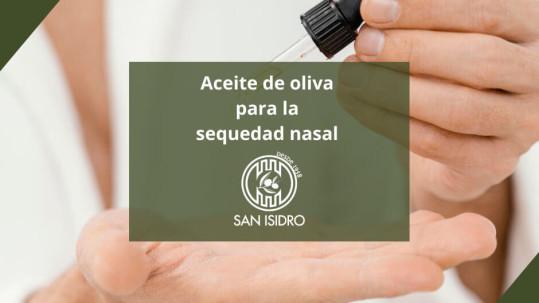 Aceite de oliva para la sequedad nasal