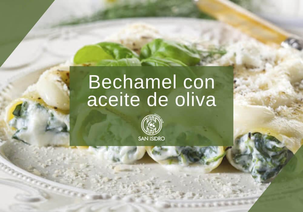 Bechamel con aceite de oliva