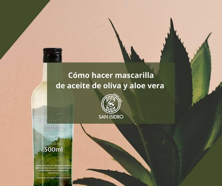 mascarilla-aloe-vera-y-aceite-oliva