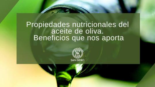 Propiedades nutricionales del aceite de oliva.